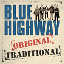 Original Traditional/Blue Highway
