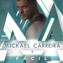 Fácil/Mickael Carreira