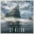 The Lost Songs Of St Kilda/Trevor Morrison, Scottish Festival Orchestra, James MacMillan