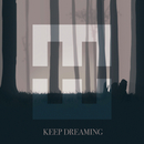 Keep Dreaming/HEDEGAARD, Stine Bramsen