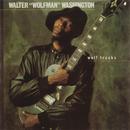 "Wolf Tracks/Walter ""Wolfman"" Washington"