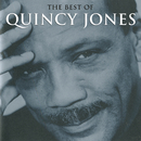 The Best Of Quincy Jones/Quincy Jones
