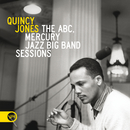 The ABC, Mercury Jazz Big Band Sessions/Quincy Jones