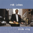 Slide City/Rob Ickes