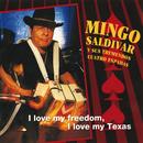 I Love My Freedom, I Love My Texas/Mingo Saldivar y Sus Tremendos Cuatro Espadas