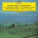 Mendelssohn: Symphonies Nos. 3 & 4/Berliner Philharmoniker, Herbert von Karajan
