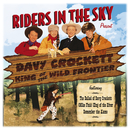 Riders In The Sky: Present Davy Crockett, King Of The Wild Frontier/Riders In The Sky