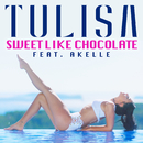 Sweet Like Chocolate (feat. Akelle)/Tulisa