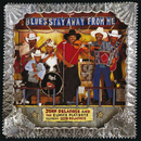 Blues Stay Away From Me (feat. Geno Delafose)/John Delafose And The Eunice Playboys