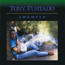 Swamped/Tony Furtado