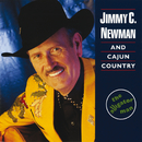 The Alligator Man/Jimmy C. Newman, Cajun Country