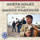 Steve Riley And The Mamou Playboys/Steve Riley & The Mamou Playboys
