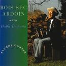 "Allons danser (feat. Balfa Toujours)/Alphonse ""Bois Sec"" Ardoin"