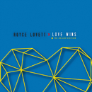 Love Wins (Deluxe)/Royce Lovett
