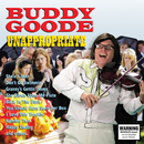 Unappropriate/Buddy Goode