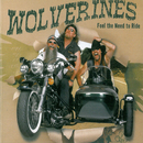 Feel The Need To Ride/Wolverines