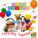 Let's Play Together/Play School