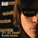 It's All Goode/Buddy Goode