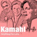 Anything For Love/Kamahl