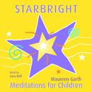 Starbright – Meditations For Children/Lucy Bell
