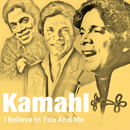 I Believe In You And Me/Kamahl