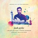 Live At The Sydney Opera House/Josh Pyke, Sydney Symphony Orchestra, Christopher Dragon
