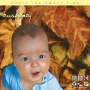 Bush Baby - Music For Awake Time/Sean O'Boyle, Leona Collier