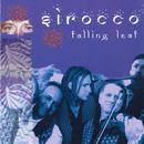 Falling Leaf/Sirocco
