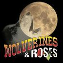 Wolverines & Roses/Wolverines