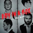 On My Mind/Boy In A Box