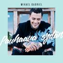 Pauhaava Sydän/Mikael Gabriel