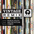 Pass The Dutchie (Odjbox Remix)/Musical Youth