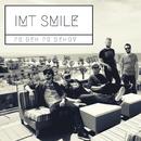Príbeh príbehov/I.M.T. Smile