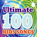 Ultimate 100 Kids Songs/Juice Music