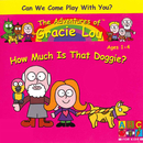 How Much Is That Doggie?/Gracie Lou