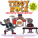Nursery Wave Party/Teddy Rock