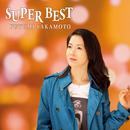 坂本冬美 SUPER BEST/坂本冬美