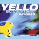 Eccentrix Remixes/Yello