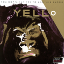 You Gotta Say Yes To Another Excess (Remastered 2005)/Yello