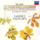 ヴィヴァルディ:四季/I Musici, Felix Ayo