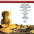 Rota: Concerto per archi / Respighi: Ancient Airs & Dances / Barber: Adagio /  Elgar: Serenade for Strings/I Musici