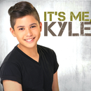 It's Me, Kyle/Kyle Echarri