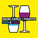 Água E Vinho/Michel Camilo, Tomatito