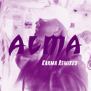 Karma (Remixes)/ALMA