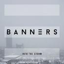 Into The Storm/BANNERS