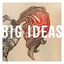 Big Ideas (Radio Edit)/The Great Communicators