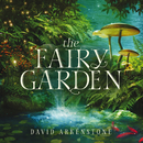 The Fairy Garden/David Arkenstone