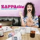 ZAPPAtite - Frank Zappa's Tastiest Tracks/Frank Zappa