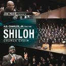 Joe Pace Presents: H. B. Charles Jr. And The Shiloh Church Choir (Live) (feat. H.B. Charles Jr. And The Shiloh Church Choir)/Joe Pace