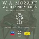 W.A. Mozart World Premieres Played On His 1782 Fortepiano/Les Solistes des Musiciens du Louvre